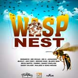 wasp nest riddim