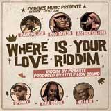 where is your love riddim
