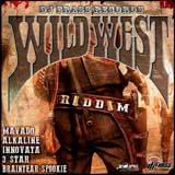 wild wild west riddim