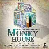 money house riddim