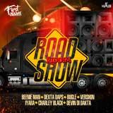 road show riddim
