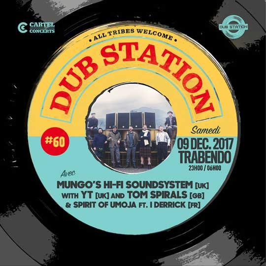 [75] - DUB STATION #60 - MUNGO'S Hi-Fi SOUNDSYSTEM with YT and TOM SPIRALS & SPIRIT OF UMOJA feat. I DERRICK