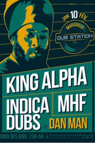 [13] - MARSEILLE DUB STATION 35 - KING ALPHA + INDICA DUBS feat. DAN MAN