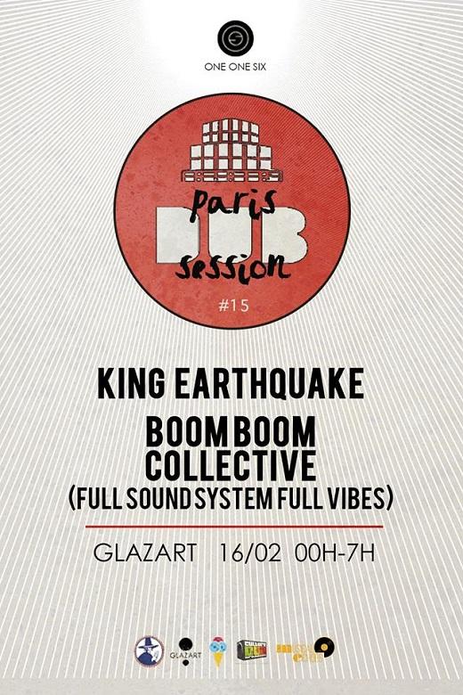 [75] - PARIS DUB SESSION #15 - KING EARTHQUAKE + BOOM BOOM COLLECTIVE