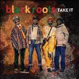black roots take it