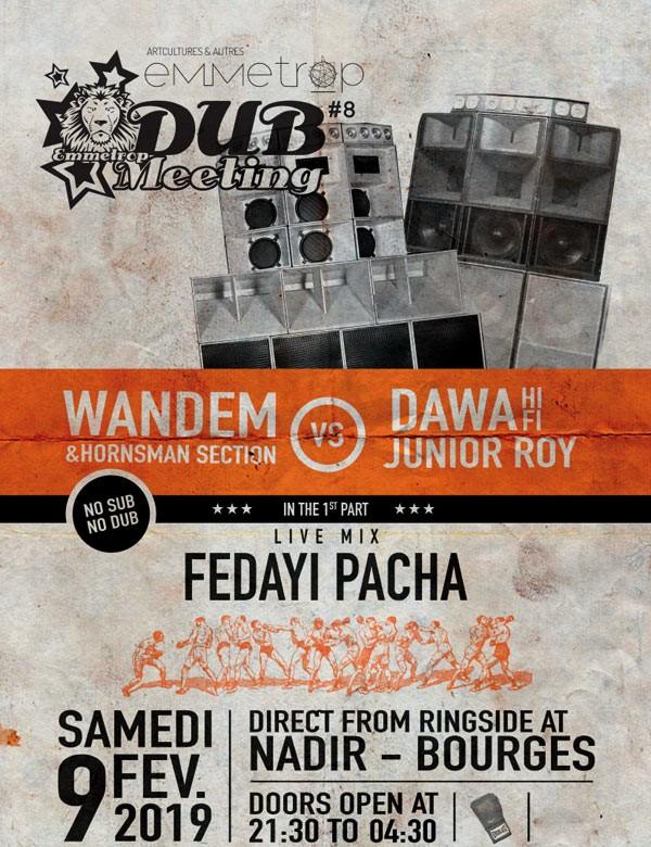 [18] - EMMETROP DUB MEETING #8 - WANDEM vs DAWA Hi-Fi + FEDAYI PACHA
