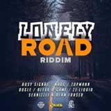 lonely road riddim
