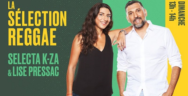 [FM/NET] - LA SELECTION REGGAE : SELECTA K-ZA