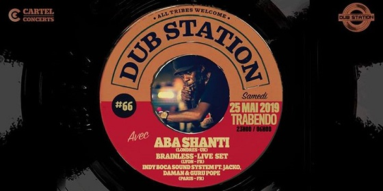 [75] - DUB STATION #66 - ABA SHANTI-I + BRAINLESS SOUND SYSTEM + INDY BOCA SOUND SYSTEM