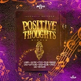 positive thoughts riddim