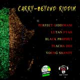 carry beyond riddim