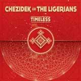 chezidek and the ligerians timeless
