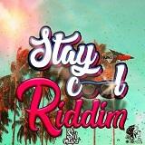stay cool riddim