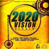 2020 vision riddim