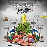 electric vacation riddim