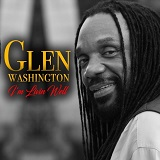 glen washington im livin well