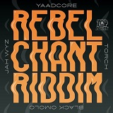 rebel chant riddim