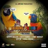 talking parrot riddim