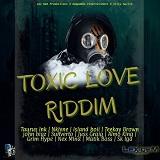 toxic love riddim