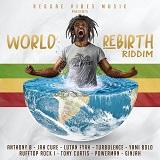 world rebirth riddim