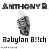 anthony b babylon bitch