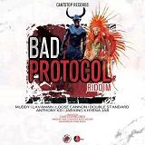 bad protocol riddim