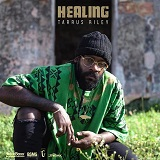 tarrus riley healing