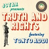 tonto addi jstar truth and rights