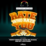 rate who rate you riddim