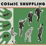 cosmic shuffling magic rocket ship