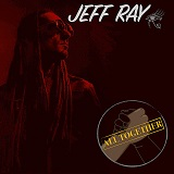 jeff ray all together