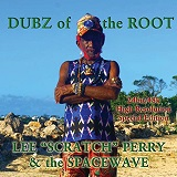 lee scratch perry the spacewave dubz of the root