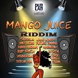 mango juice riddim