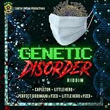 genetic disorder riddim