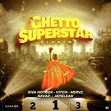 ghetto superstar riddim