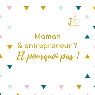 Maman et entrepreneur ? Et pourquoi pas ! Mompreneur, mampreneur, mumpreneur, autant de mots pour représenter ce quotidien plein de challenge. #jaimelapaperasse #microentreprise #autoentrepreneur #entrepreneuriat #blog