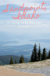 Looking for Things to do in Sandpoint Idaho? I've got 16 ideas!