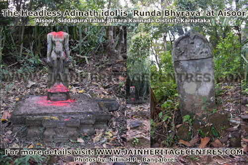 The Headless Adinath idol is Runda Bhyrava at Aisoor