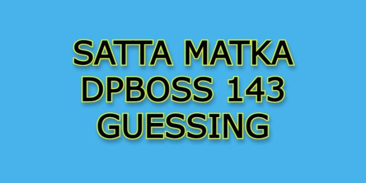 DPBoss 143 guessing free matka guessing
