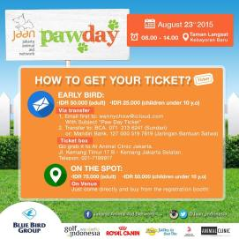 Hello all! Don't forget .. Get your early bird tickets for Paw Day now now now for a cheaper price! #pawday2015 #jakartaanimalaidnetwork #eventjakarta