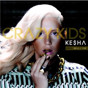 """Ke$ha & will.i.am's """"Crazy Kids Remix"""" is an abysmal track due to its poor production. (Album cover property of Kemosabe Records)"""