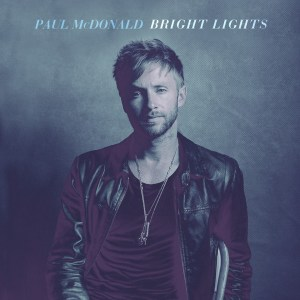Paul McDonald Bright Lights