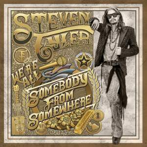 Steven Tyler We're All Somebody from Somewhere