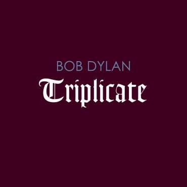 Bob Dylan Triplicate