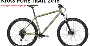 Kross PURE TRAIL 2018