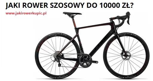 jaki rower szosowy do 10000 zł