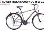 Jaki rower trekkingowy do 1500 zł
