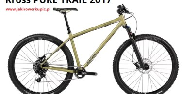 Kross Pure Trail 2017