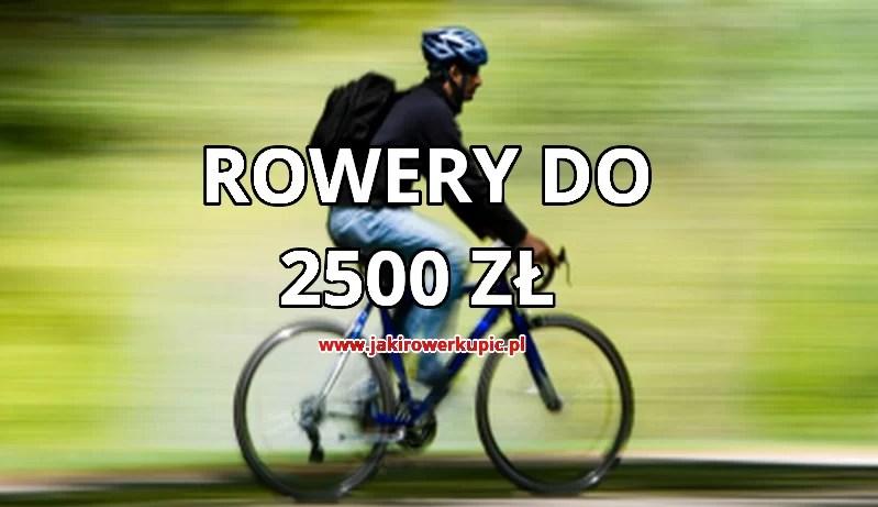 jaki rower do 2500 zł