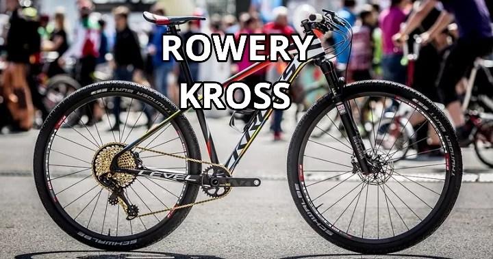 Rowery Kross